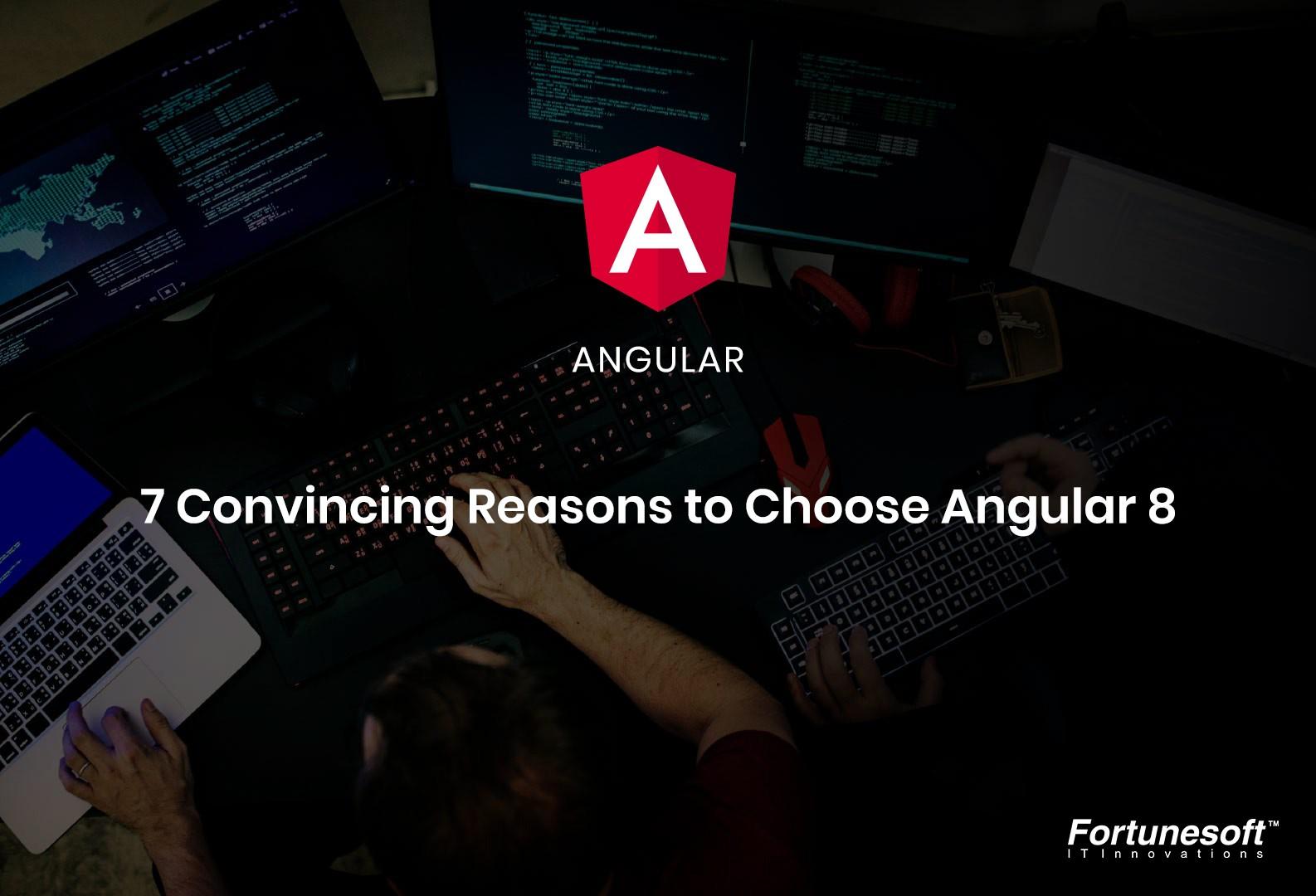 why-choose-angular-8-today